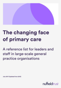 The changing face of primary care: A reference list for leaders and staff in large-scale general practice organisations